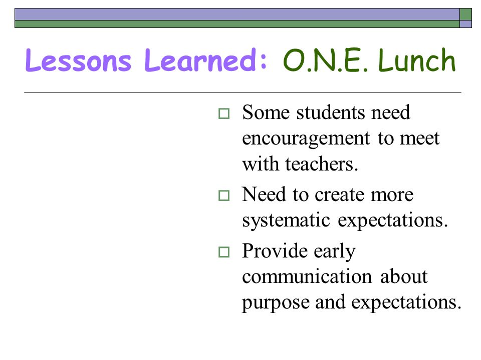 Lessons Learned: O.N.E. Lunch