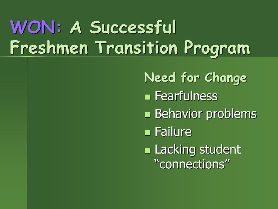 WON: A Successful Freshmen Transition Program