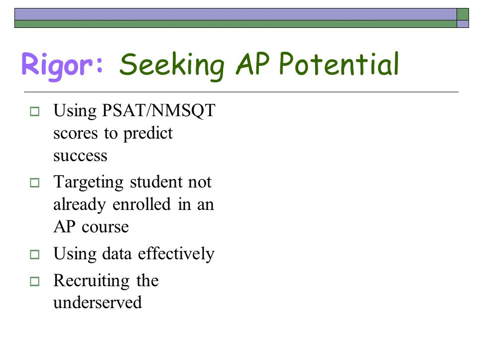 Rigor: Seeking AP Potential