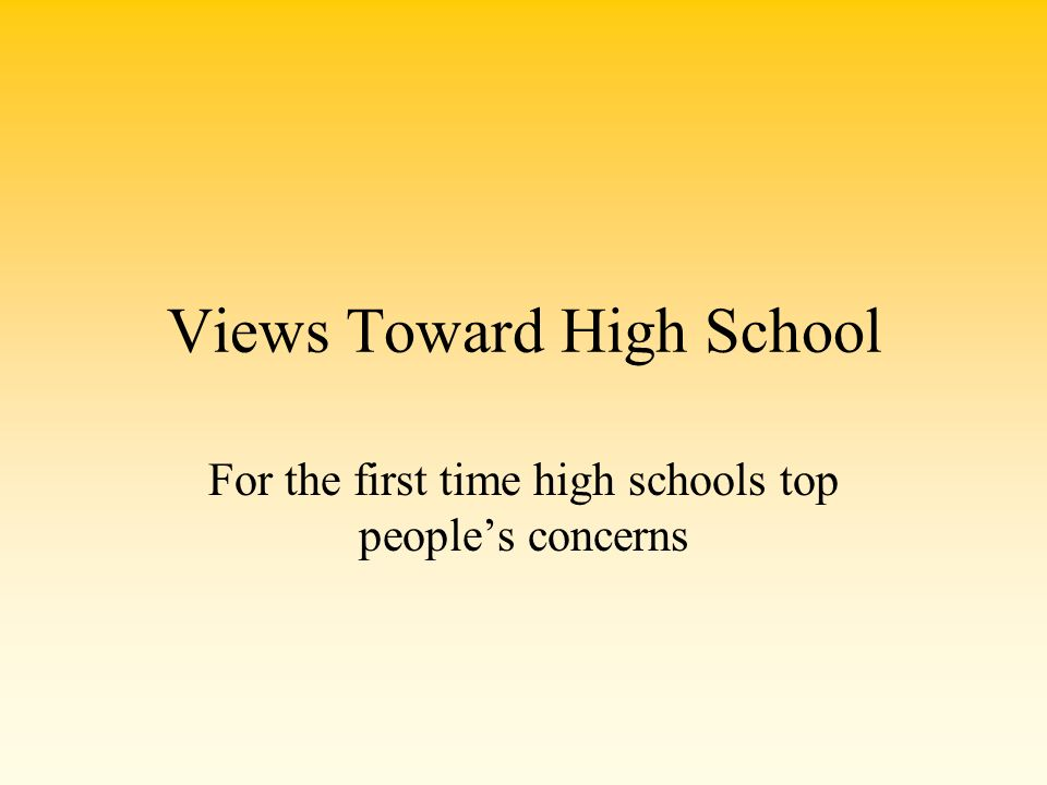 Views Toward High School