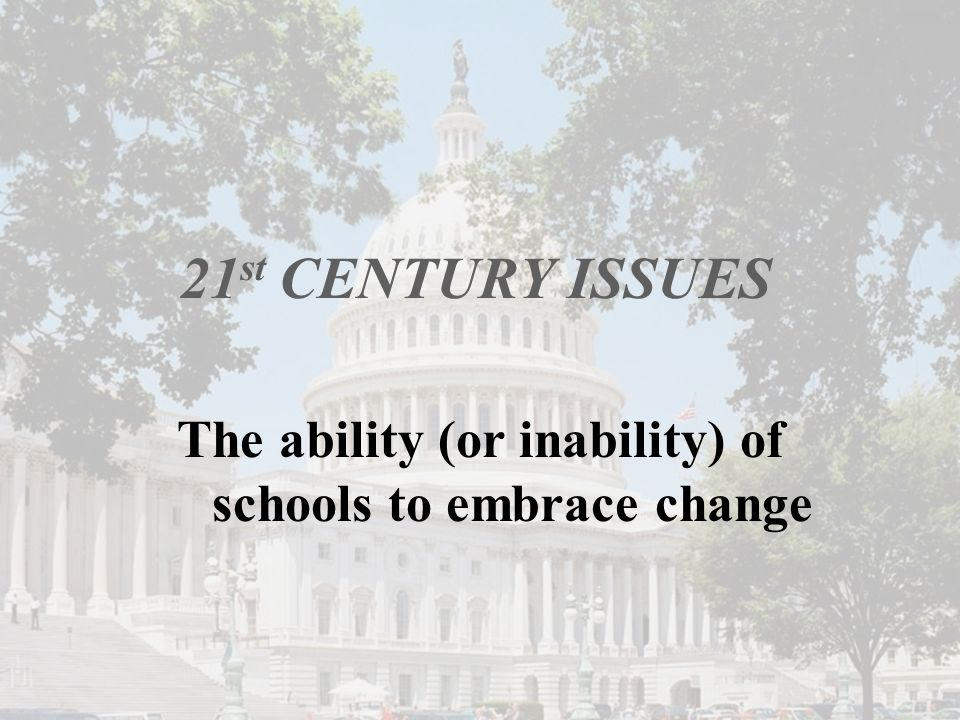 The ability (or inability) of schools to embrace change