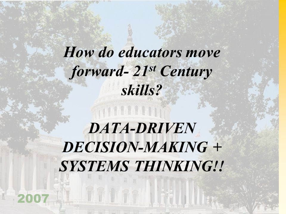 How do educators move forward- 21st Century skills