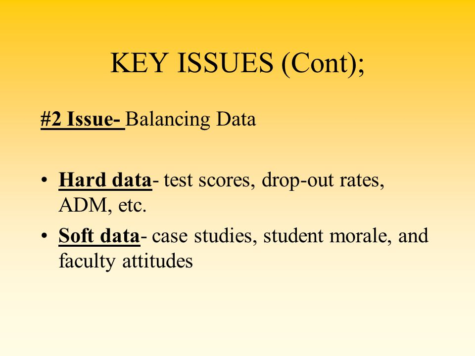 KEY ISSUES (Cont); #2 Issue- Balancing Data