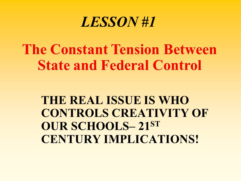 The Constant Tension Between State and Federal Control