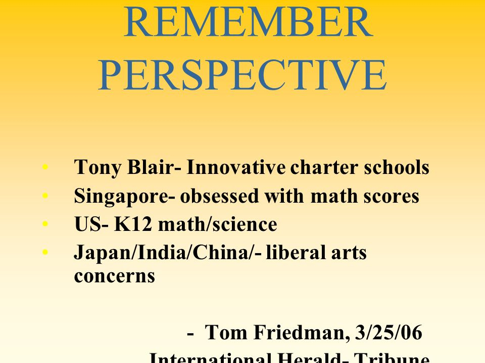 REMEMBER PERSPECTIVE Tony Blair- Innovative charter schools
