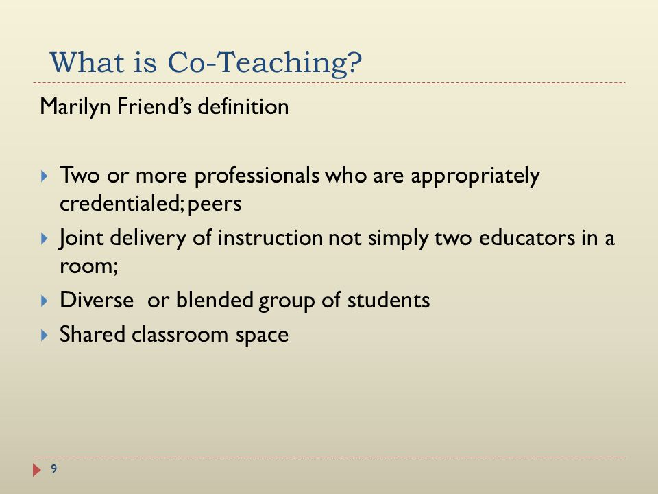 What is Co-Teaching Marilyn Friend's definition