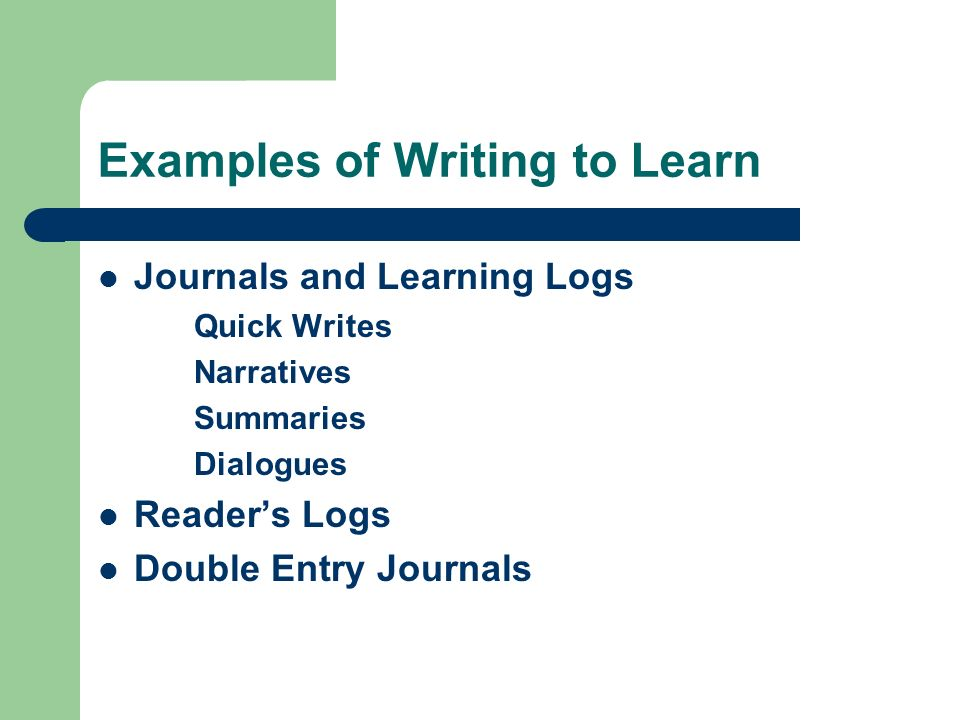 Examples of Writing to Learn