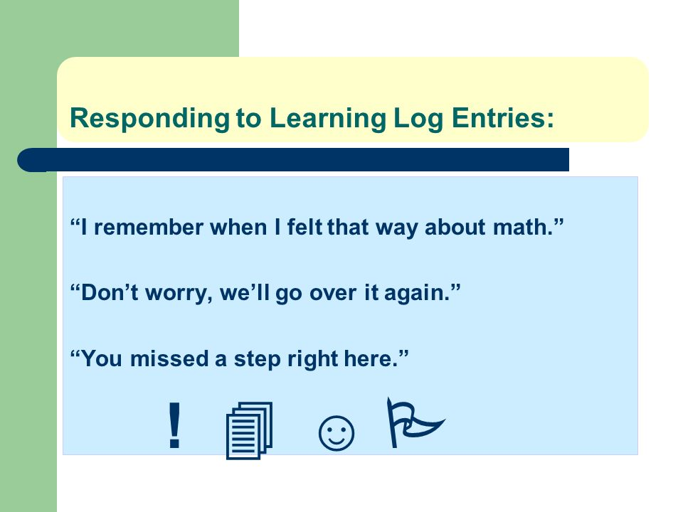 Responding to Learning Log Entries: