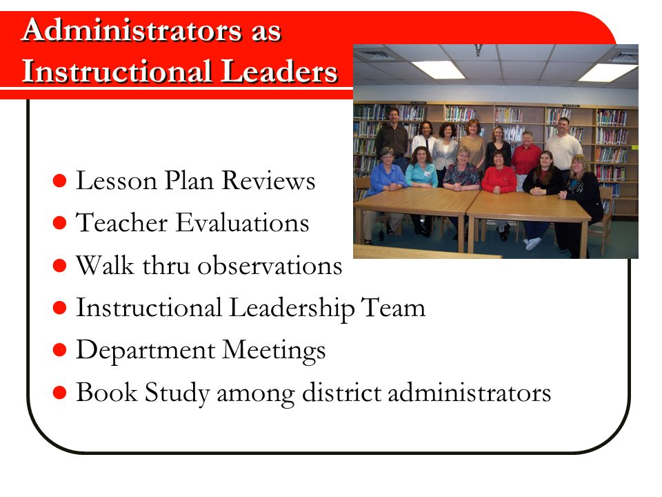 Administrators as Instructional Leaders