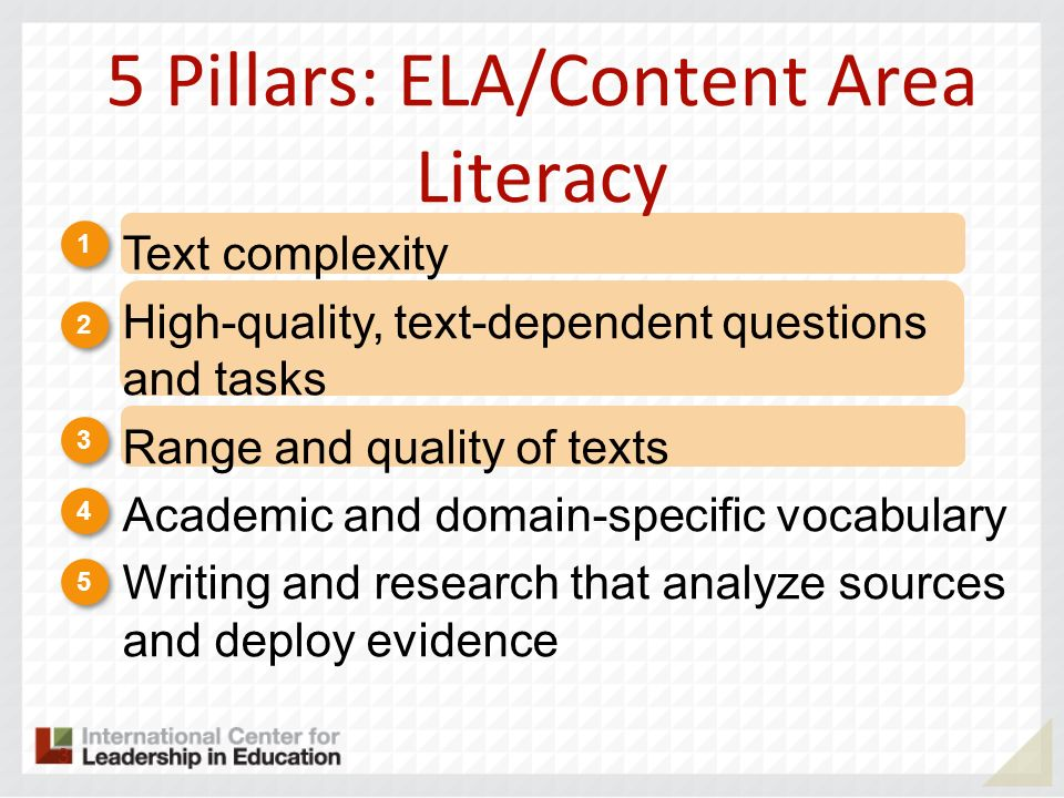 5 Pillars: ELA/Content Area Literacy
