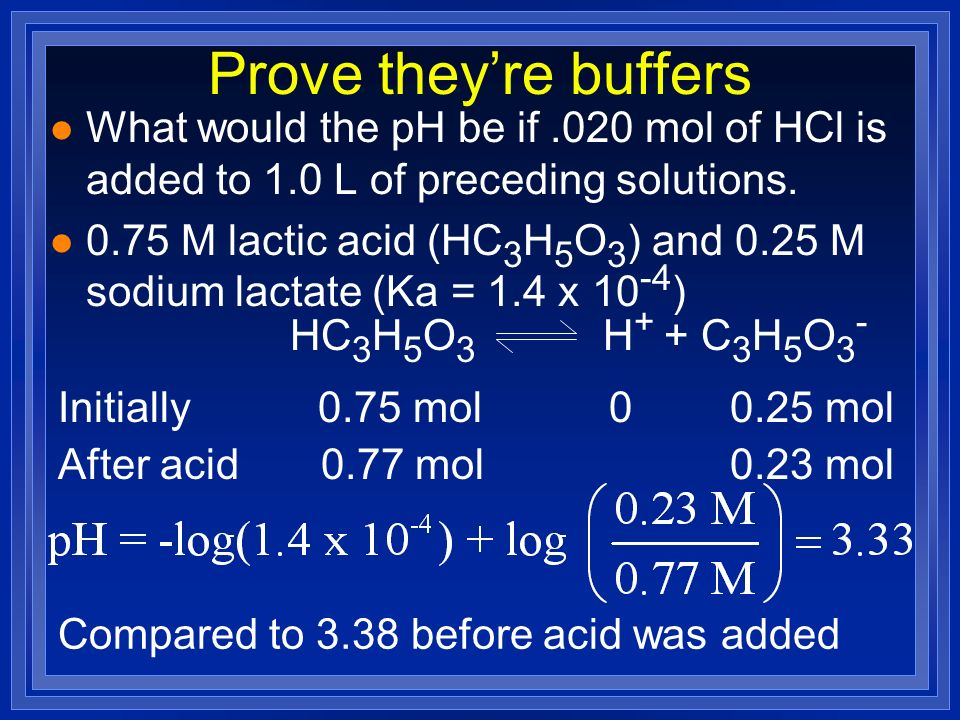 Prove they're buffers What would the pH be if .020 mol of HCl is added to 1.0 L of preceding solutions.