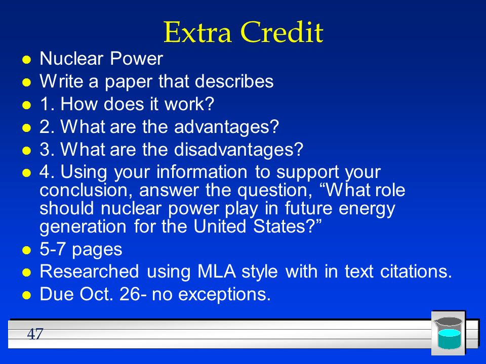 Extra Credit Nuclear Power Write a paper that describes