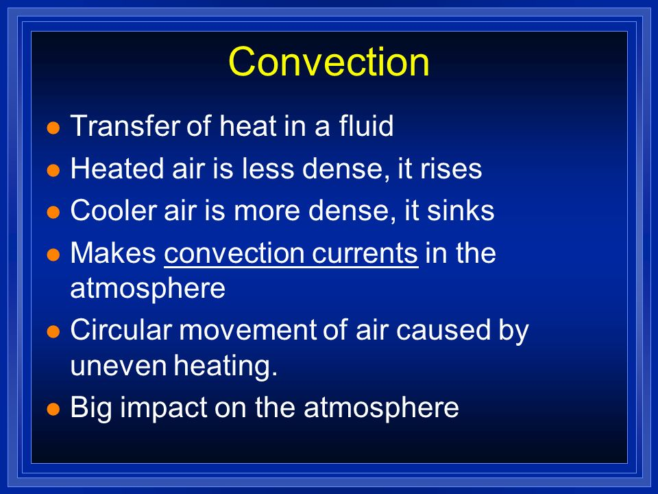 Convection Transfer of heat in a fluid