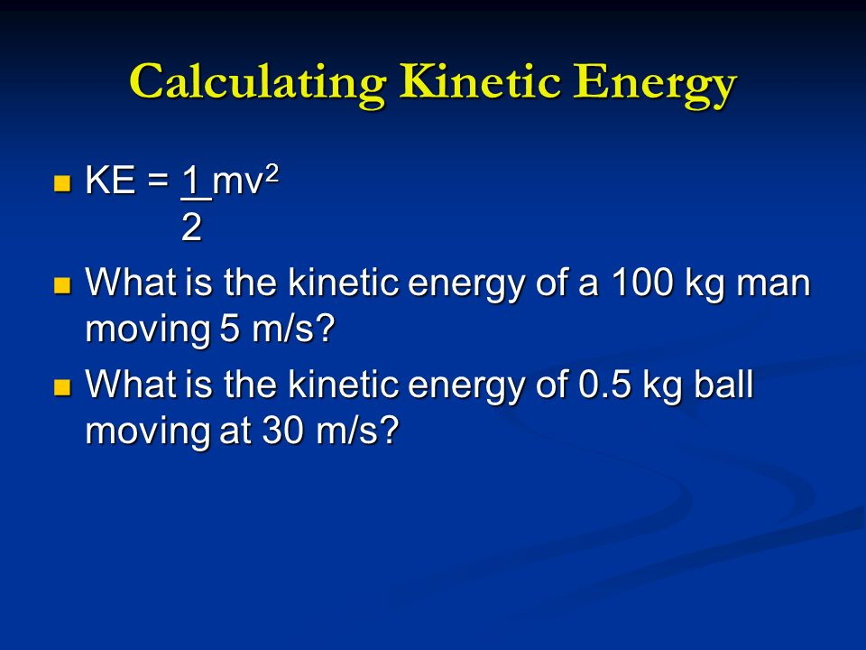 Calculating Kinetic Energy