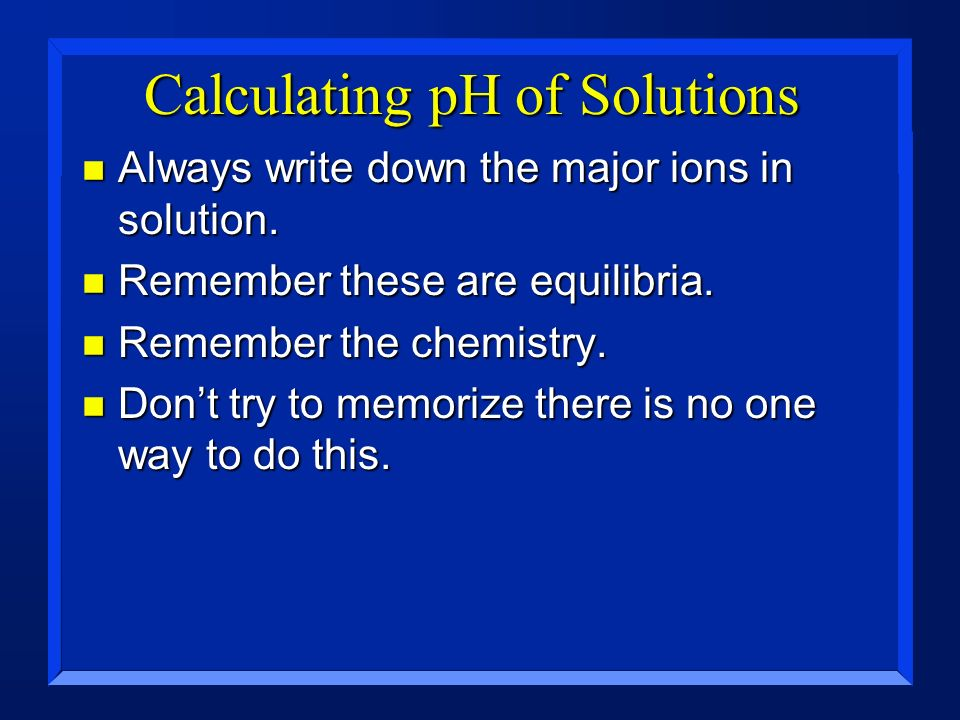 Calculating pH of Solutions