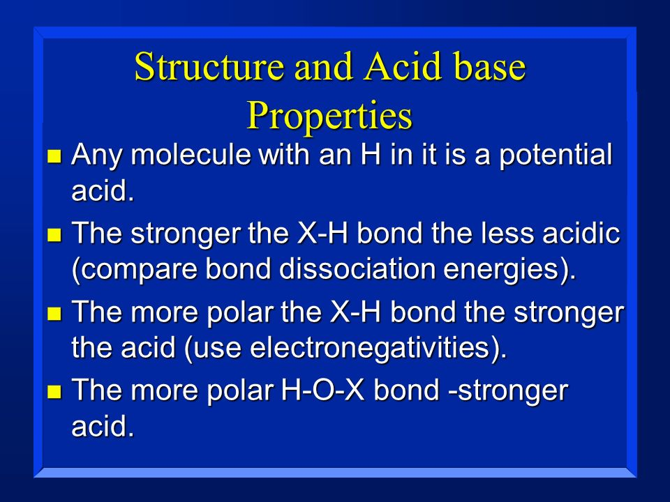 Structure and Acid base Properties