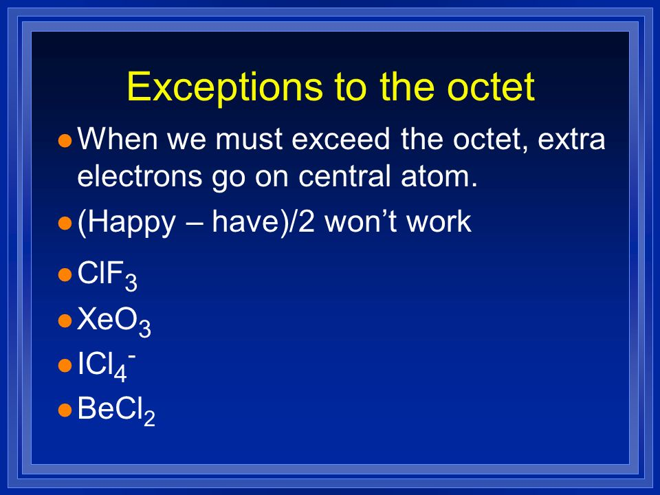 Exceptions to the octet