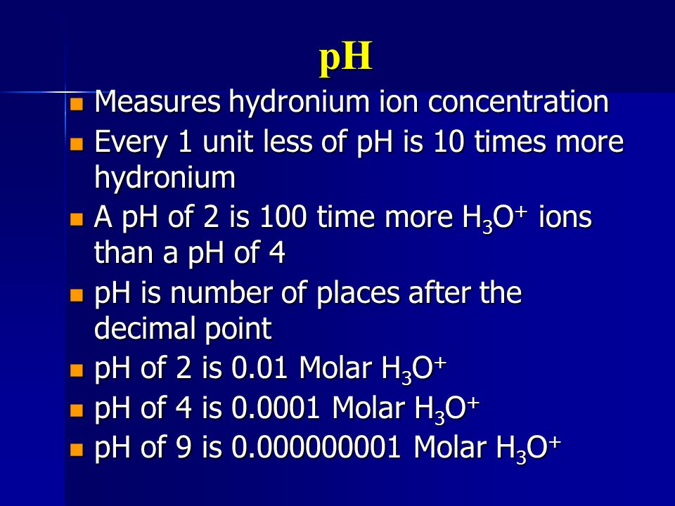 pH Measures hydronium ion concentration