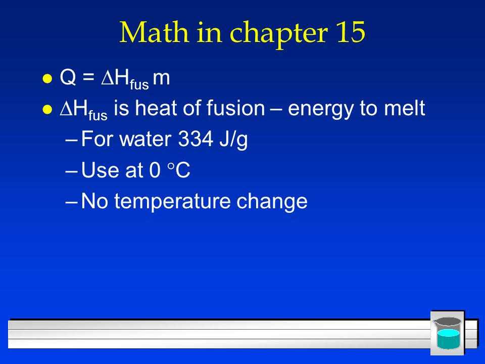 Math in chapter 15 Q = Hfus m