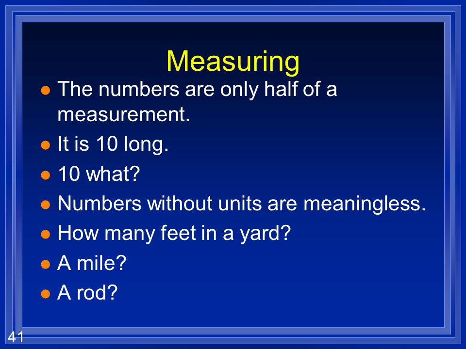 Measuring The numbers are only half of a measurement. It is 10 long.