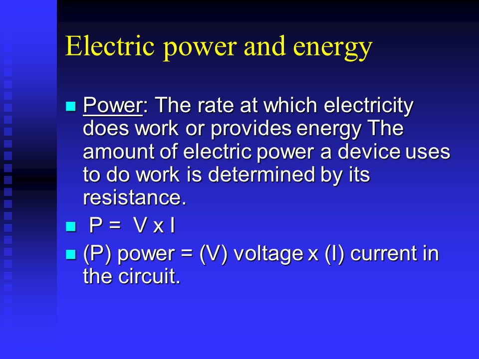 Electric power and energy