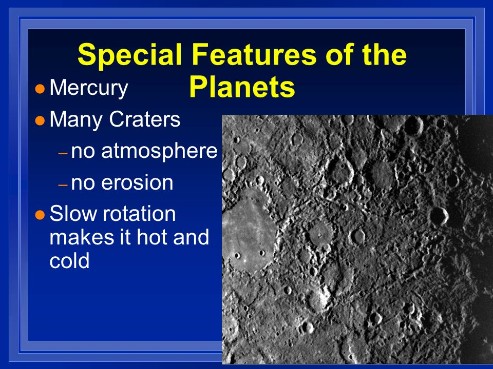 Special Features of the Planets