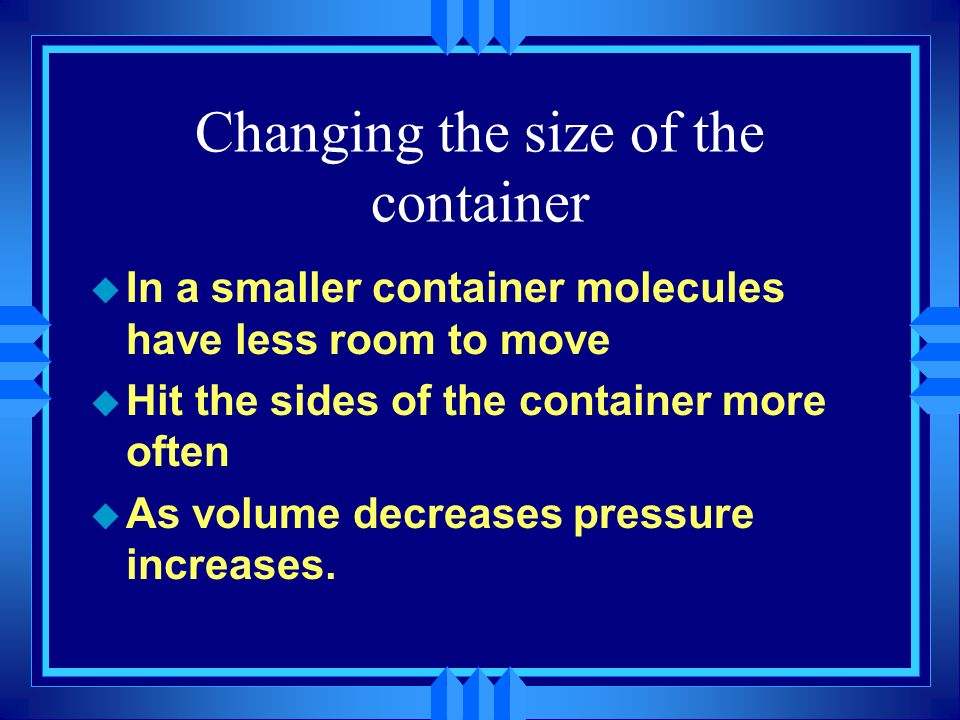 Changing the size of the container