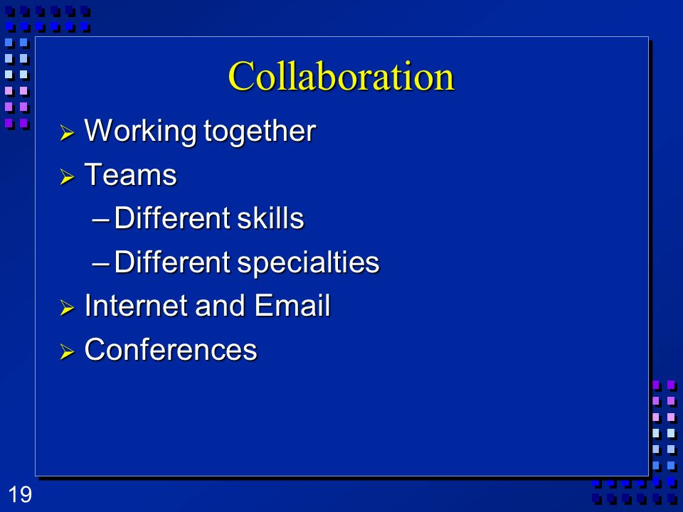 Collaboration Working together Teams Different skills