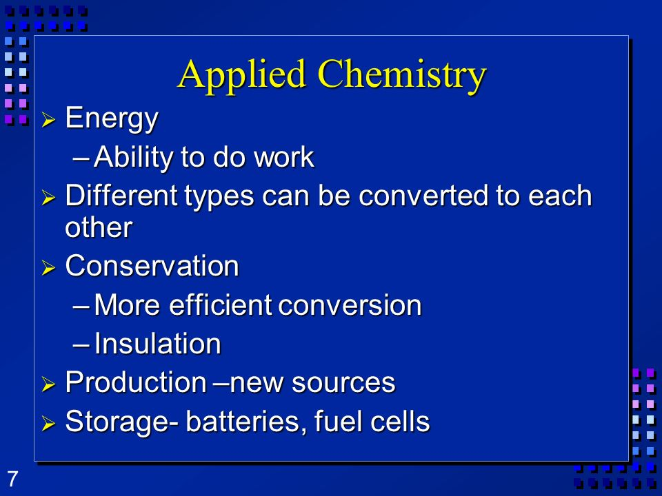 Applied Chemistry Energy Ability to do work