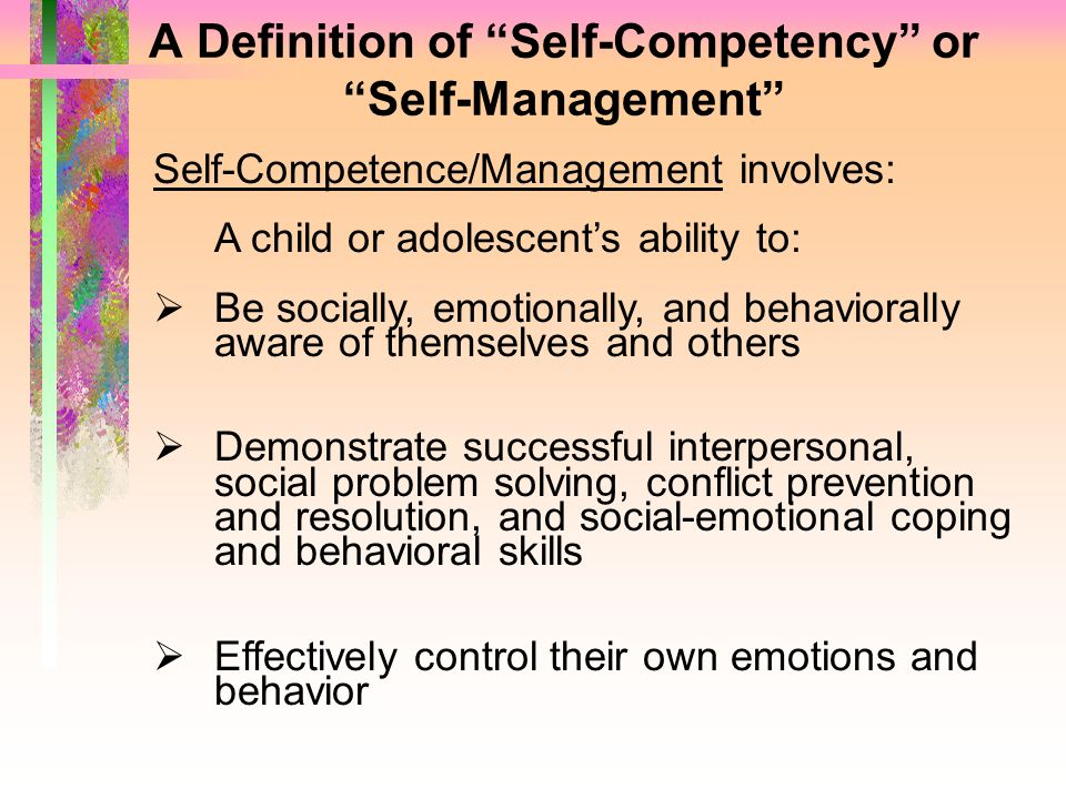 A Definition of Self-Competency or Self-Management