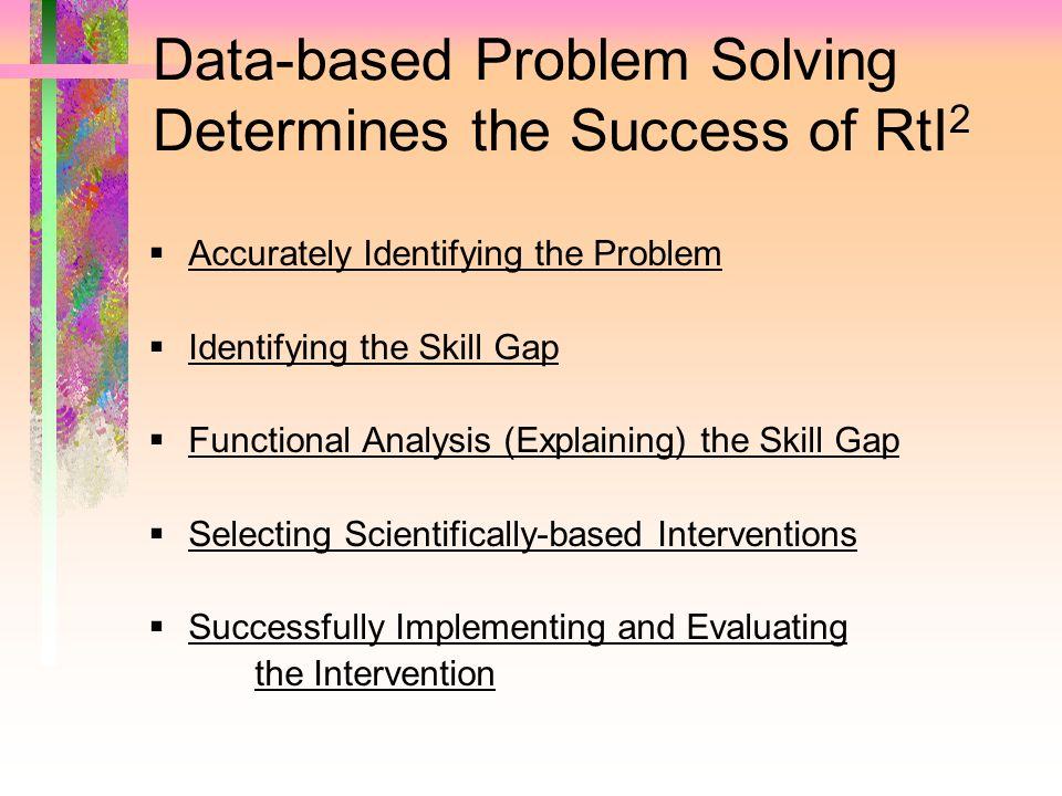 Data-based Problem Solving Determines the Success of RtI2