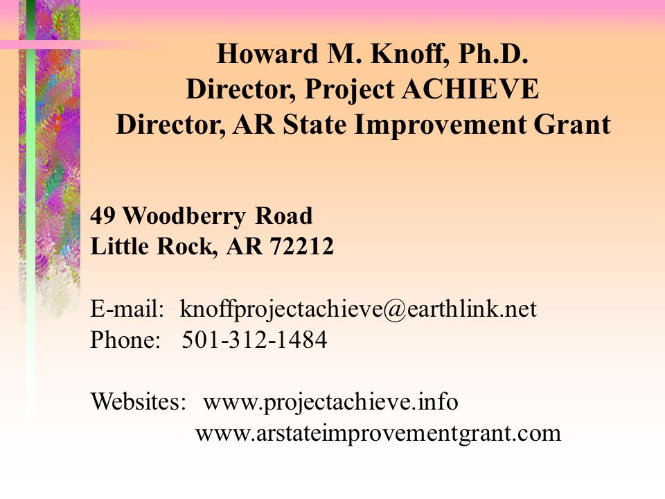 Director, Project ACHIEVE Director, AR State Improvement Grant