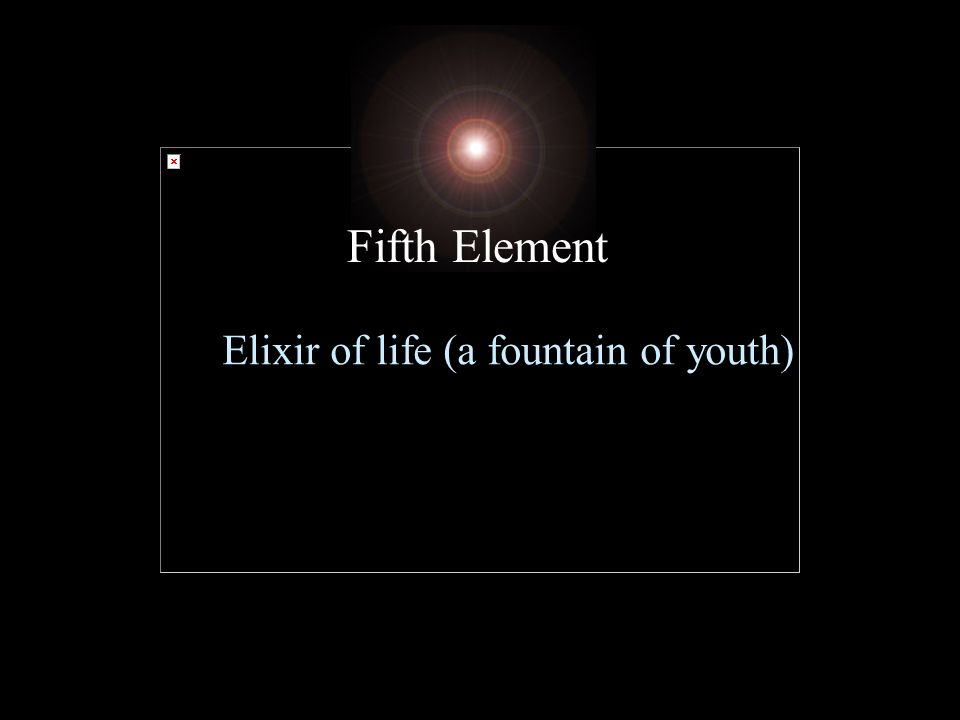 Elixir of life (a fountain of youth)