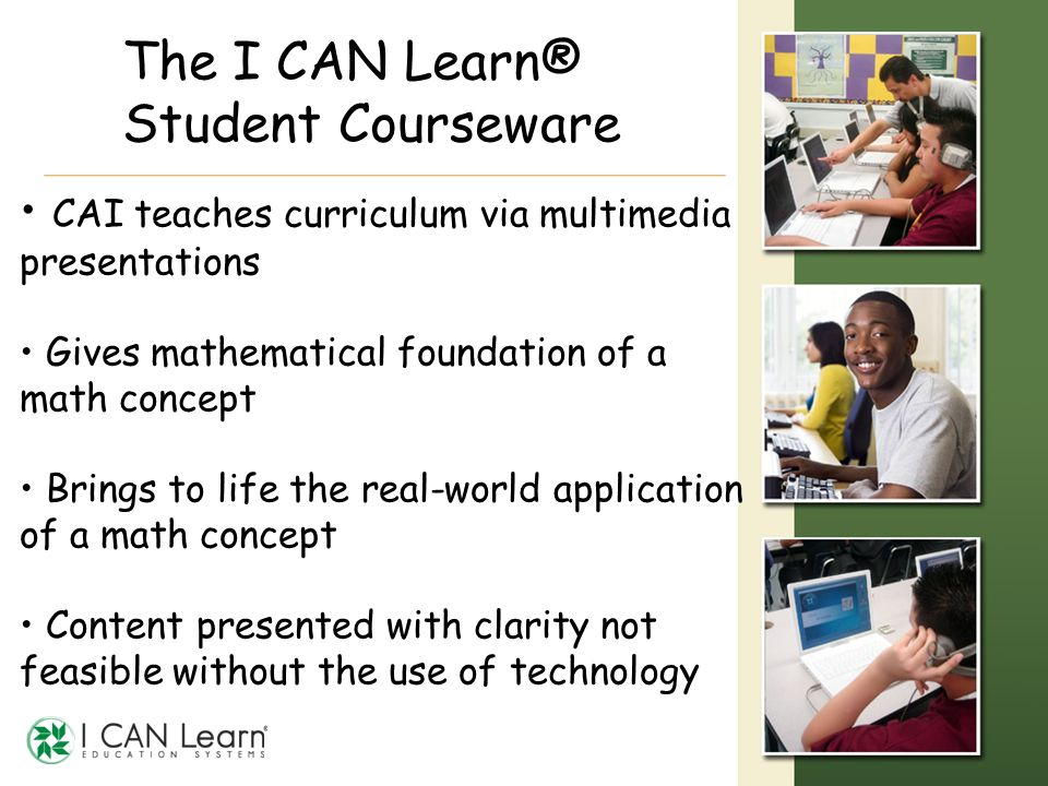 The I CAN Learn® Student Courseware