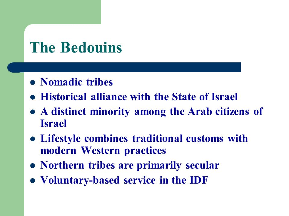 The Bedouins Nomadic tribes