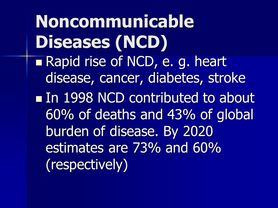 Noncommunicable Diseases (NCD)
