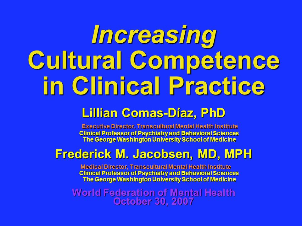 Increasing Cultural Competence in Clinical Practice