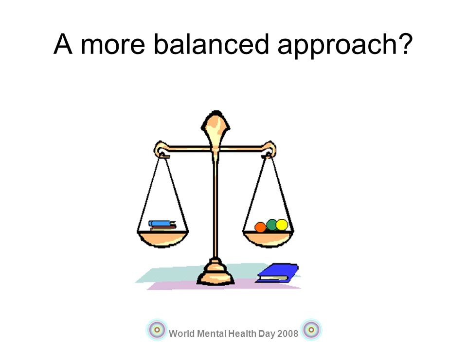A more balanced approach