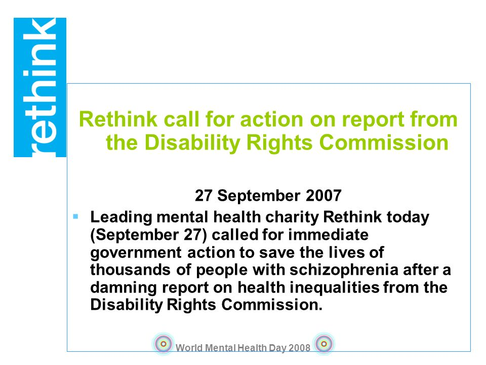 Rethink call for action on report from the Disability Rights Commission