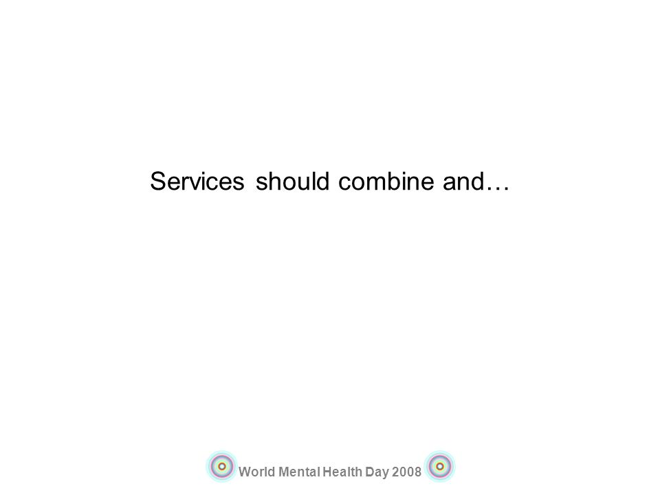 Services should combine and…
