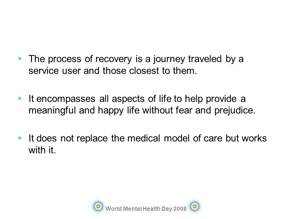The process of recovery is a journey traveled by a service user and those closest to them.
