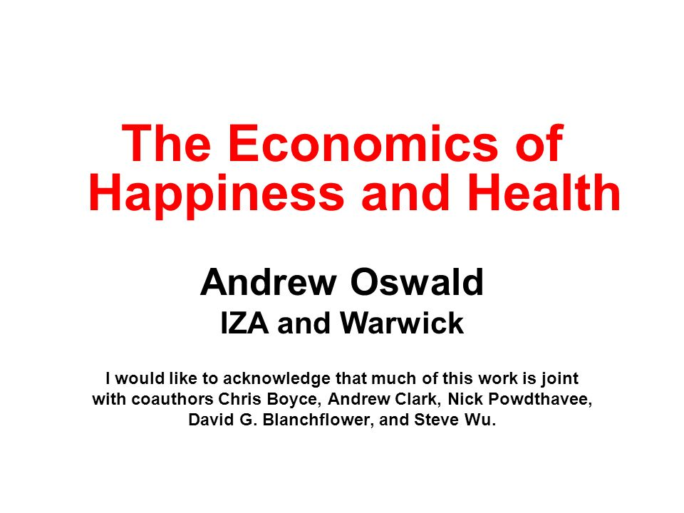 The Economics of Happiness and Health