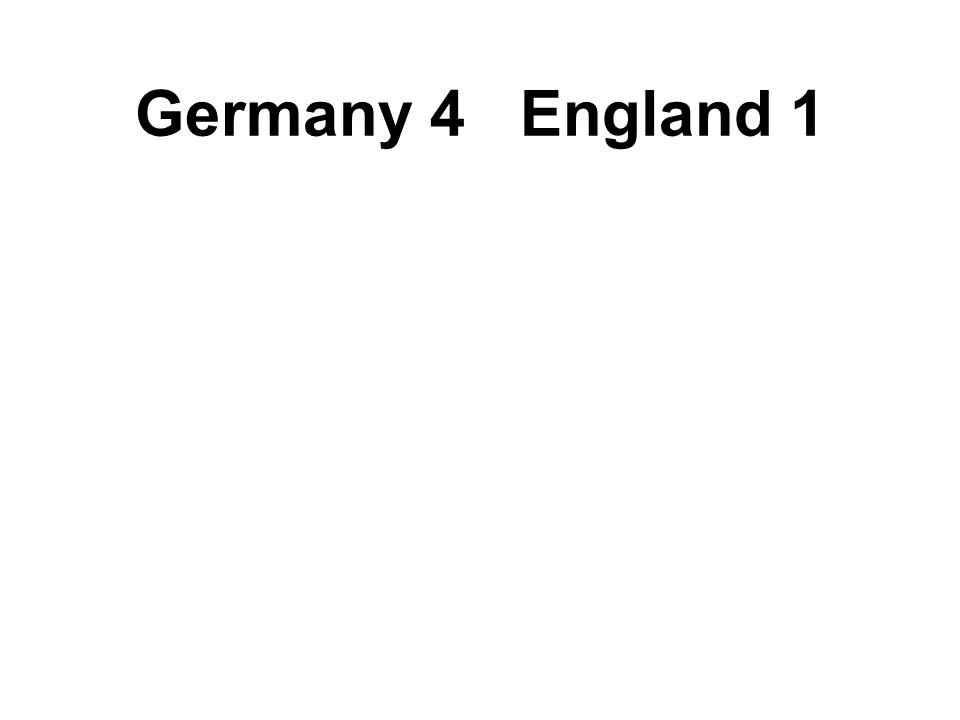 Germany 4 England 1