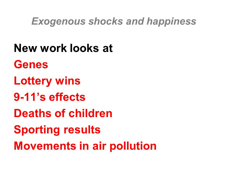 Exogenous shocks and happiness