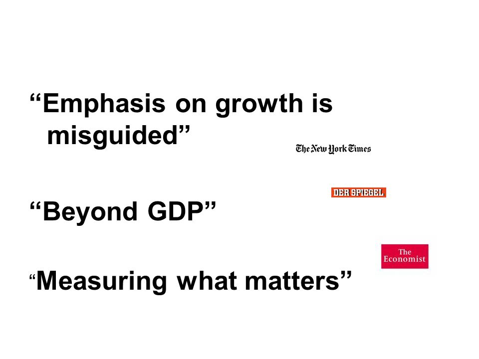 Emphasis on growth is misguided