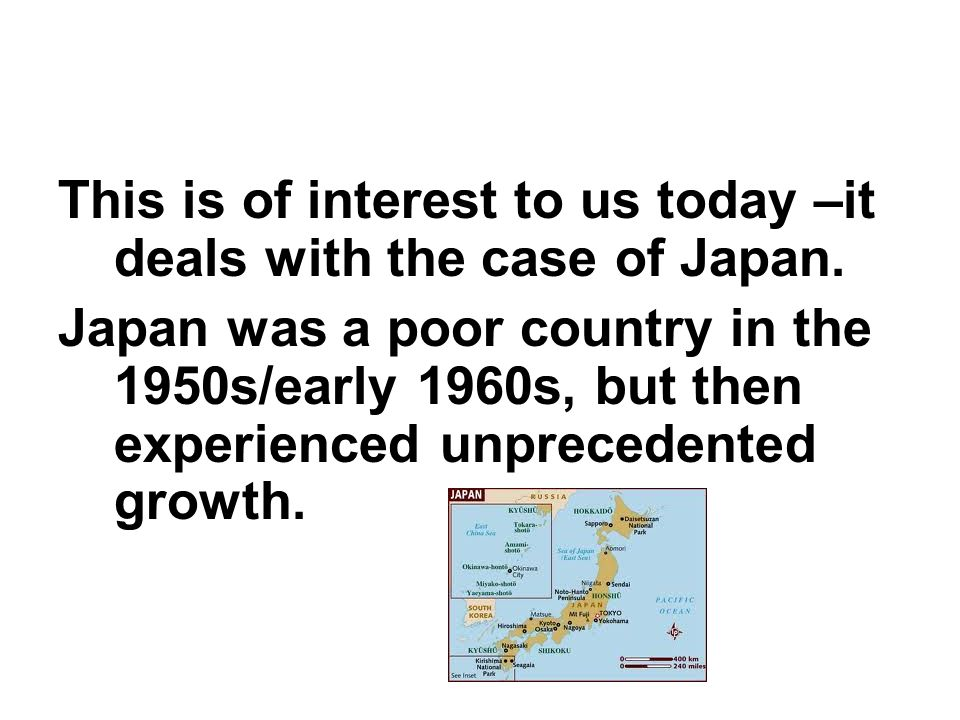 This is of interest to us today –it deals with the case of Japan.