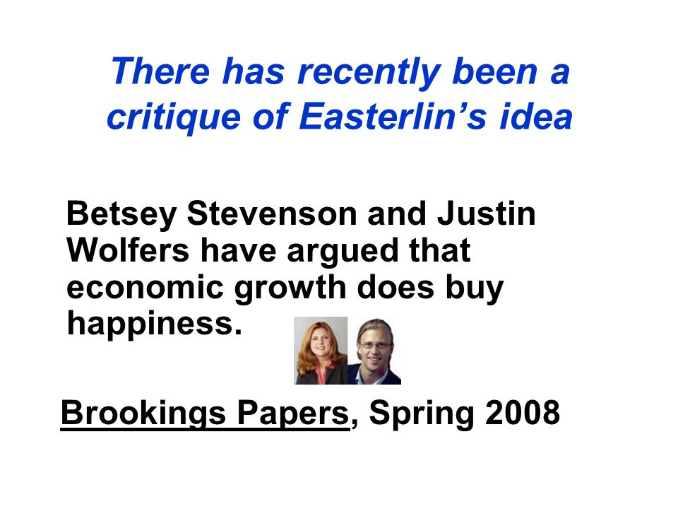 There has recently been a critique of Easterlin's idea