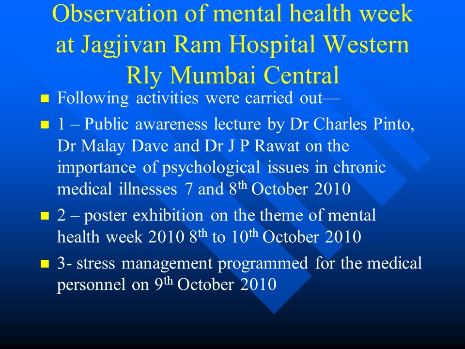 Observation of mental health week at Jagjivan Ram Hospital Western Rly Mumbai Central