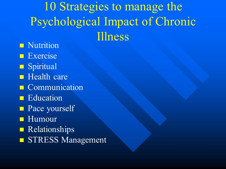 10 Strategies to manage the Psychological Impact of Chronic Illness