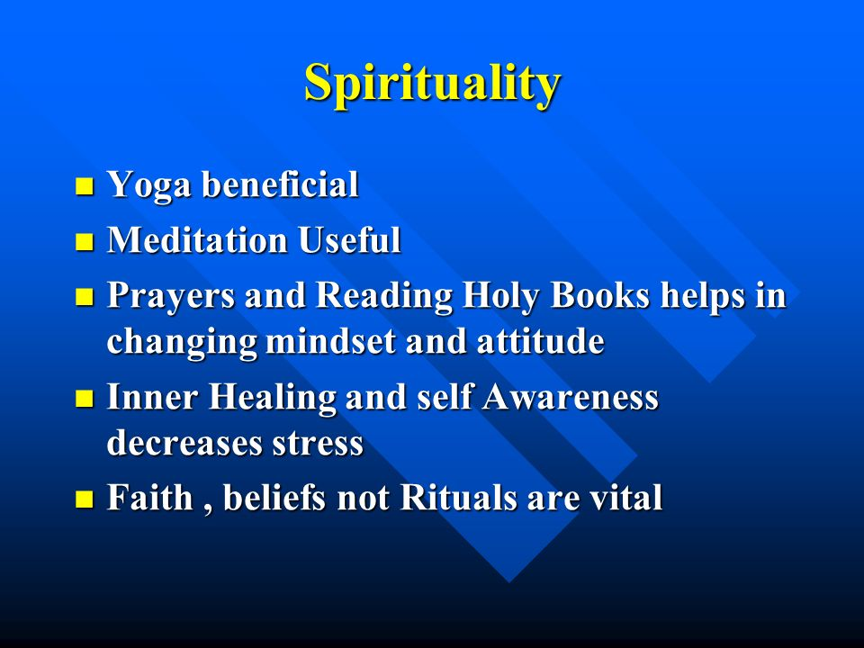 Spirituality Yoga beneficial Meditation Useful